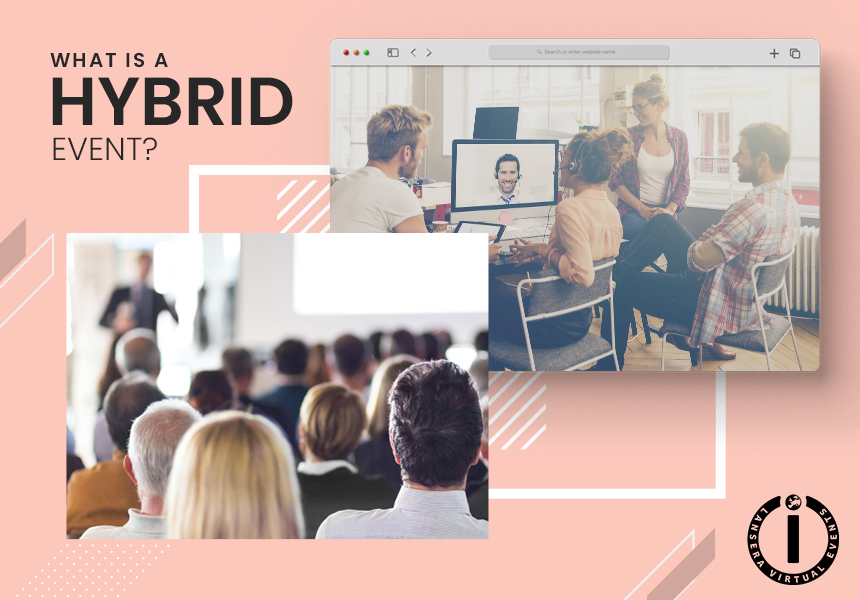 hybrid Event Success Factors-what are hybrid events?
